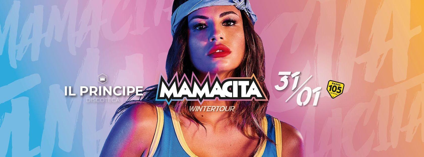 Mamacita • il Principe • 31 Gennaio 2020